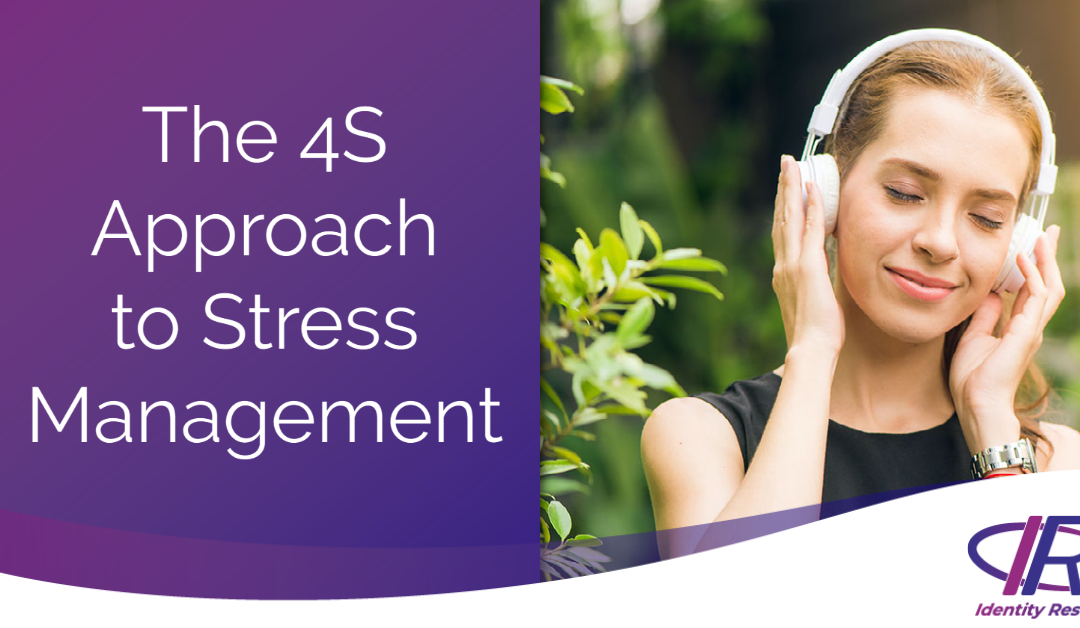 The 4S Approach to Stress Management