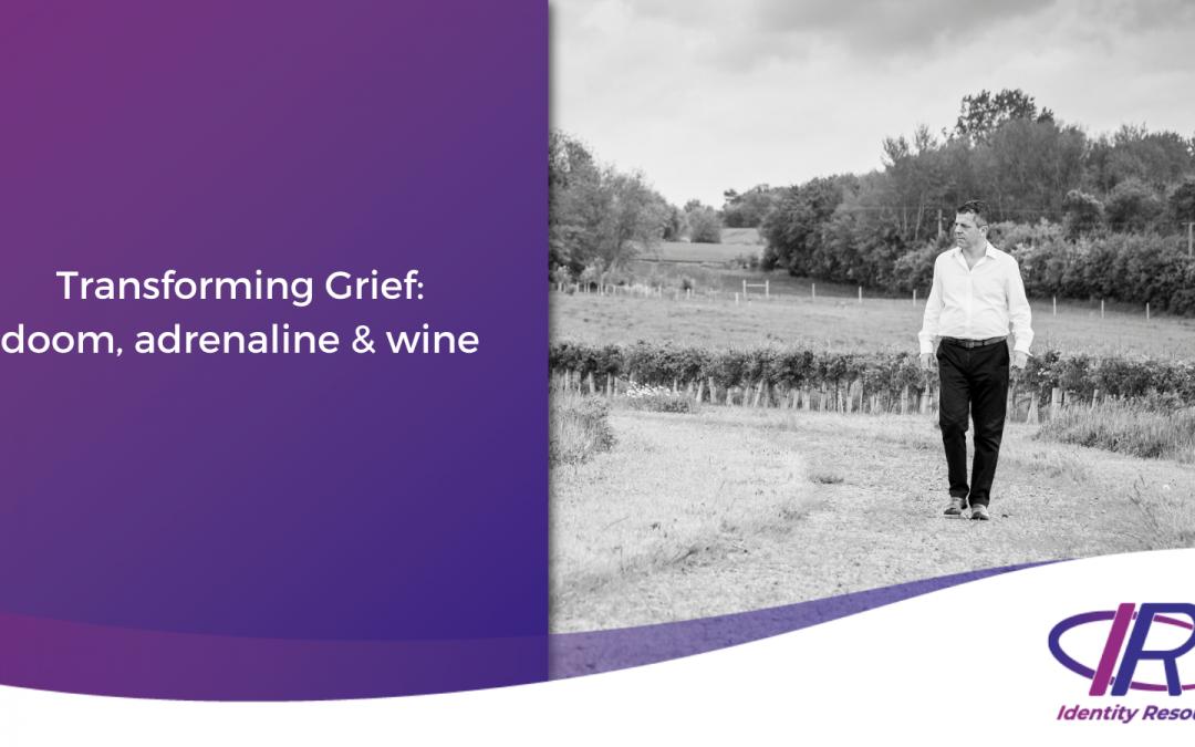 Transforming Grief: doom, adrenaline and wine